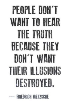 sometimes-people-dont-want-to-hear-the-truth-e1542134603657.jpg